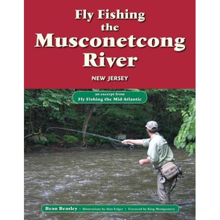 Fly Fishing the Musconetcong River, New Jersey - eBook