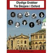 Olydiga Grabbar: Tio Skojare i Oxford - eBook