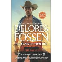 Wrangler's Creek Novel: Texas-Sized Trouble: An Anthology (Paperback)