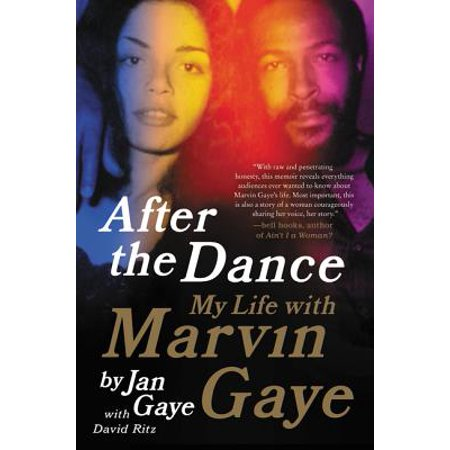 After the Dance : My Life with Marvin Gaye (Marvin Perry Sources Of The Western Tradition)