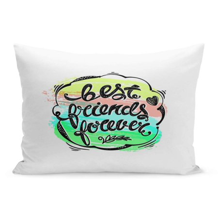 ECCOT Watercolor Brotherhood BFF Best Friends Forever Letters Lettering Brushstroke Pillowcase Pillow Cover Cushion Case 20x30 (Best Friend Leaving Letter)