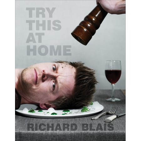 Try This at Home : Recipes from My Head to Your (Try At Home)
