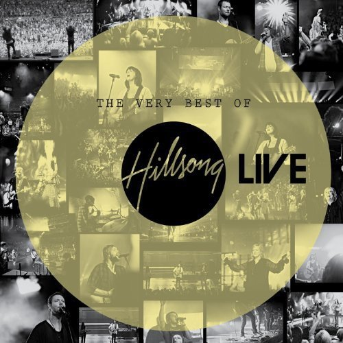 The Very Best Of Hillsong: Live
