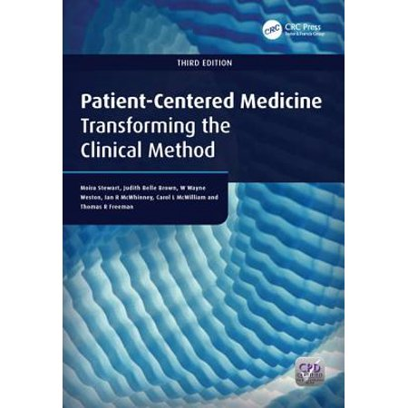 Patient-Centered Medicine : Transforming the Clinical