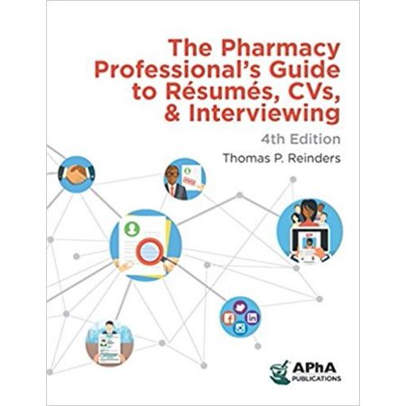 Pharmacy Professionals Guide To Resumes  Cvs And Interviewing