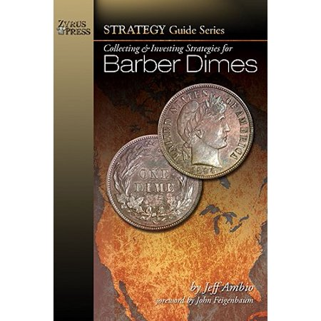 Collecting & Investing Strategies for Barber - Barber Dime Nice Coin