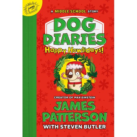Dog Diaries: Happy Howlidays : A Middle School (List Of Literary Devices For Middle School)