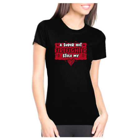 A Super Hot Firefighter Stole My Heart Cute Love Valentine's Day Womens Premium Graphic T-Shirt