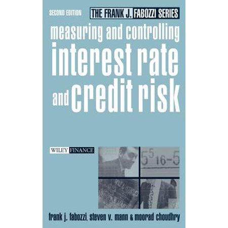 Measuring and Controlling Interest Rate and Credit