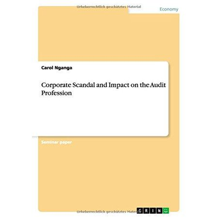 Corporate Scandal And Impact On The Audit Profession