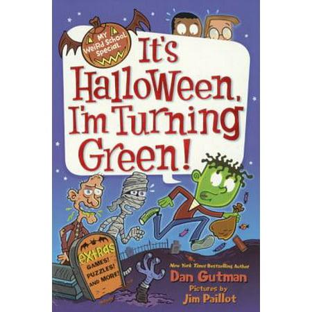 It's Halloween, I'm Turning (It's Halloween I'm Turning Green)