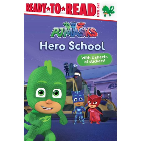 Hero School (Part of PJ Masks) Adapted Adapted by: Tina Gallo - image 1 de 1