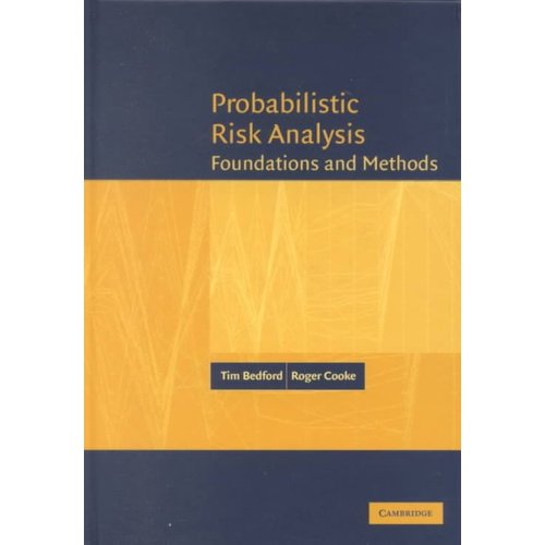 Probabilistic Risk Analysis: Foundations and Methods