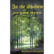 In the Shadow of the Styx (Paperback)