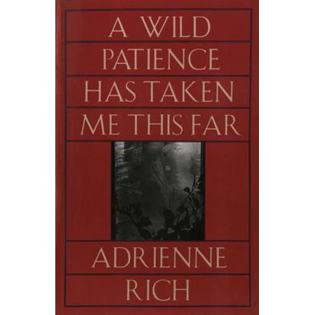 A Wild Patience Has Taken Me This Far: Poems 1978-1981 - (Best Friend Far Away Poems)