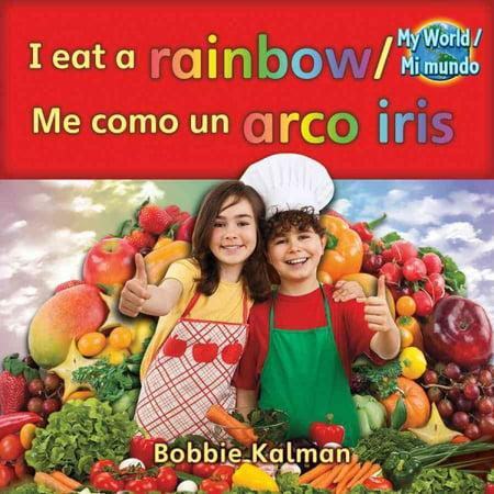 I Eat A Rainbow   Me Como Un Arco Iris