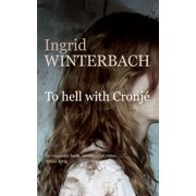 To hell with Cronjé - eBook