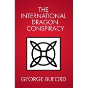 The International Dragon Conspiracy - eBook