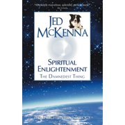 Spiritual Enlightenment : The Damnedest Thing