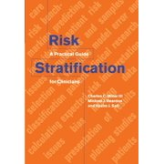 Risk Stratification : A Practical Guide for Clinicians