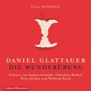 Die Wunderübung - Audiobook