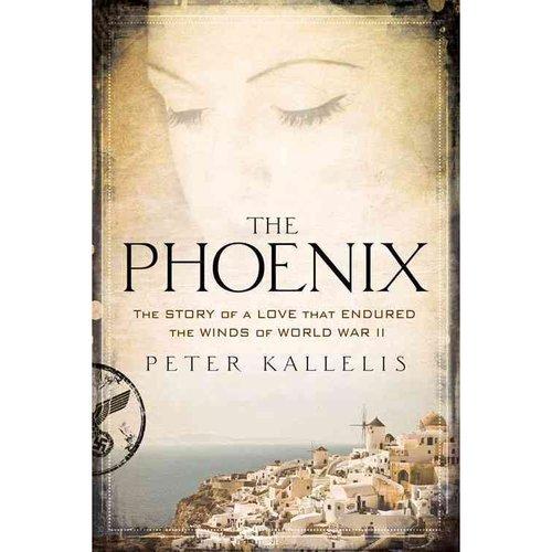 The Phoenix: The Love That Endured the Winds of World War II