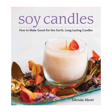 Soy Candles: How to Make Soy Wax Candles