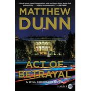 Will Cochrane Novel: Act of Betrayal: A Will Cochrane Novel (Paperback)(Large Print)