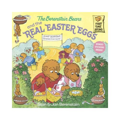The Berenstain Bears and the Real Easter Eggs