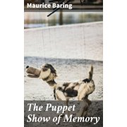 The Puppet Show of Memory - eBook