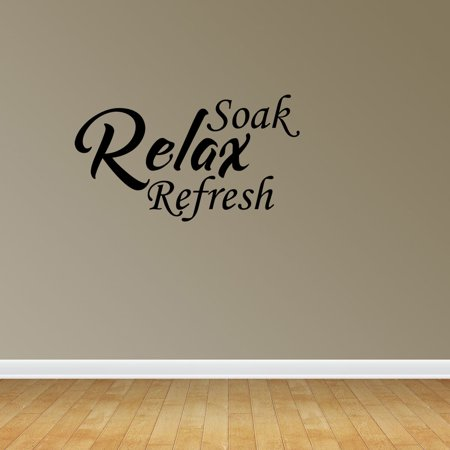 Soak Relax Refresh Bathroom Sayings Decor Home Quote Stickers Decals PC261