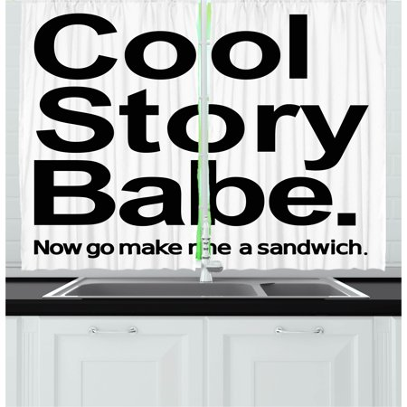 Quote Curtains 2 Panels Set, Cool Story Babe Now Go Make Me A Sandwich Fun Phrase Sarcastic Slang Image Print, Window Drapes for Living Room Bedroom, 55W X 39L Inches, Black and White, by Ambesonne ()