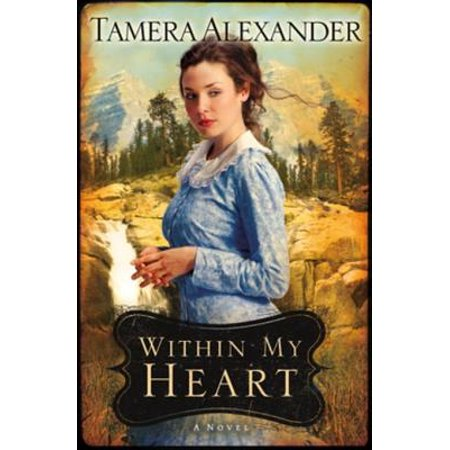 Within My Heart (Timber Ridge Reflections) -