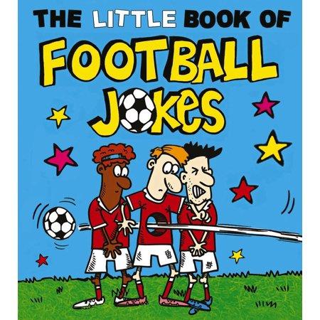 Soccer Jokes For Halloween (The Little Book of Football)