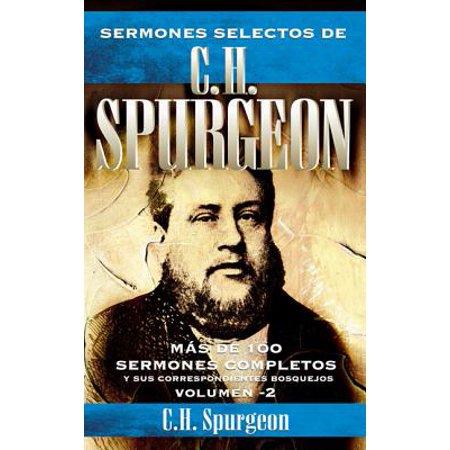 Sermones Selectos de C.H. Spurgeon Vol. 2 : Mas de 100 Sermones Completos Y Sus Correspondientes Bosquejos - Shrek Special De Halloween Completo