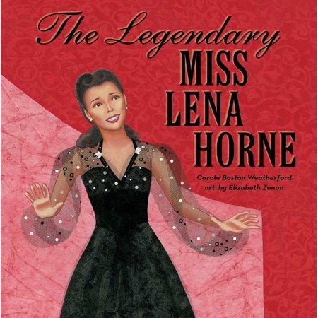 The Legendary Miss Lena Horne (Lena Horne Songs)