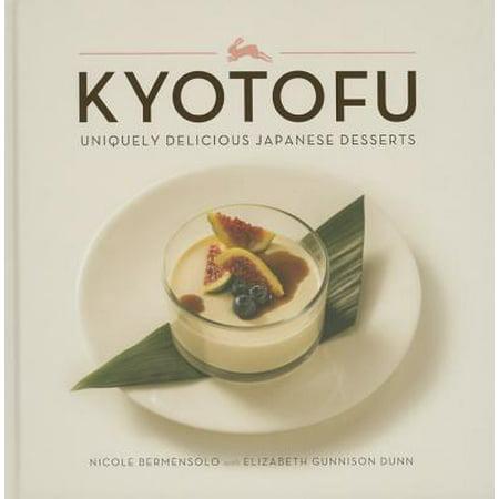 Kyotofu : Uniquely Delicious Japanese Desserts