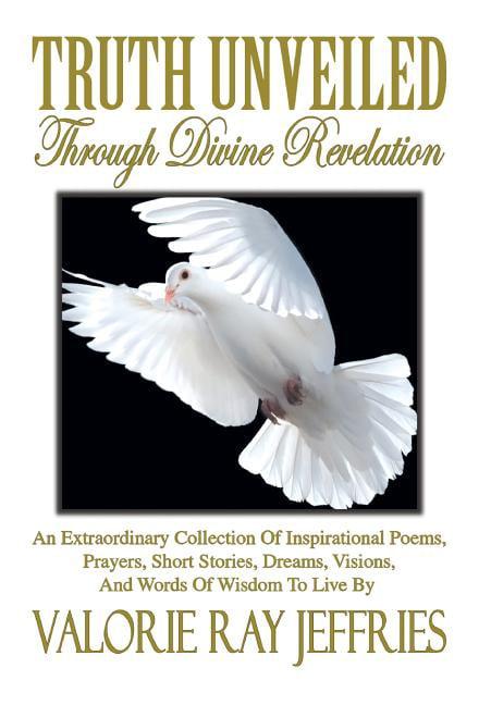 Truth Unveiled Through Divine Revelation : An ...