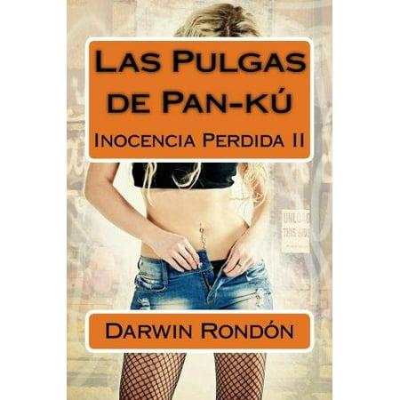 Las Pulgas De Pan Ku  Inocencia Perdida Ii