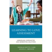 Learning to Love Assessment