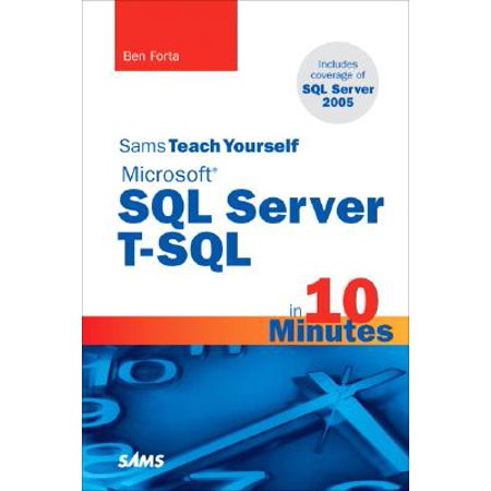 Sams Teach Yourself Microsoft SQL Server T-SQL in 10 (Types Of Functions In Sql Server 2008)
