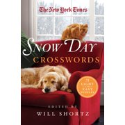 The New York Times Snow Day Crosswords : 75 Light and Easy Puzzles