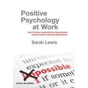 Positive Psychology at Work (Hardcover)