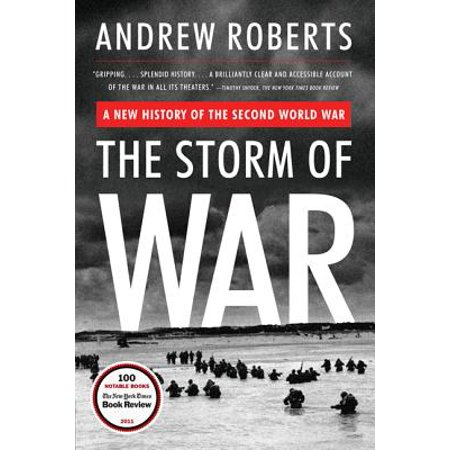 The Storm of War : A New History of the Second World