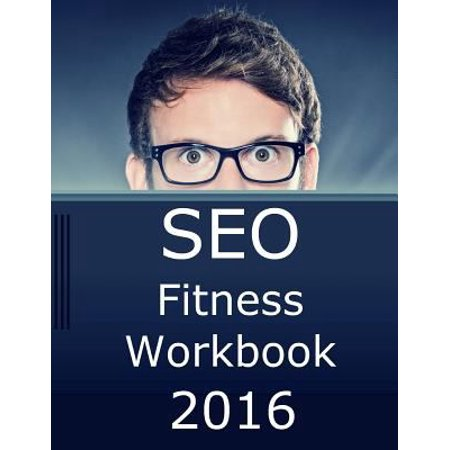 Seo Fitness 2016  The Seven Steps To Search Engine Optimization Success On Google