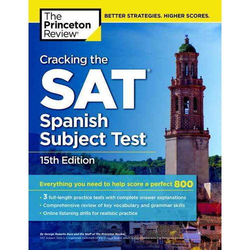 The Princeton Review Cracking the SAT Spanish Subject Test
