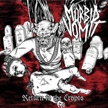 Morbid Vomit   Return To The Crypts  Cd
