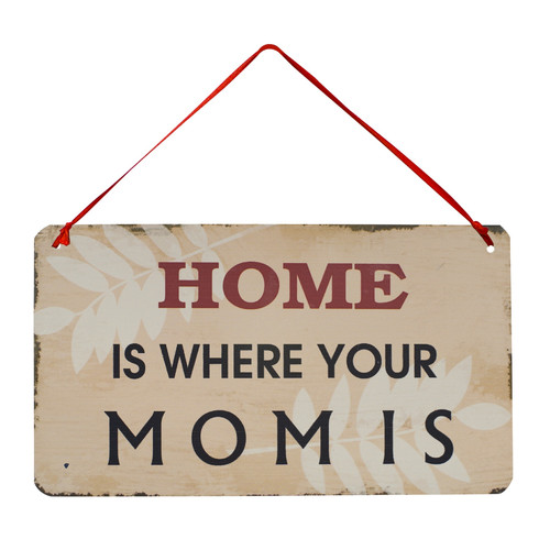 Attraction Design Home ''Home Is Where Your Mom Is'' Antique Wisdom Sign Wall D cor
