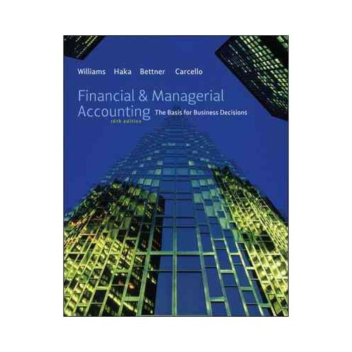 Financial & Managerial Accounting + Connect Plus: The Basis for Business Decisions: Includes Connect Plus Accounting