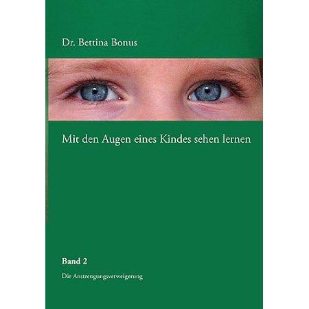 Mit Den Augen Eines Kindes Sehen Lernen - Band 2 (Bongos Book)